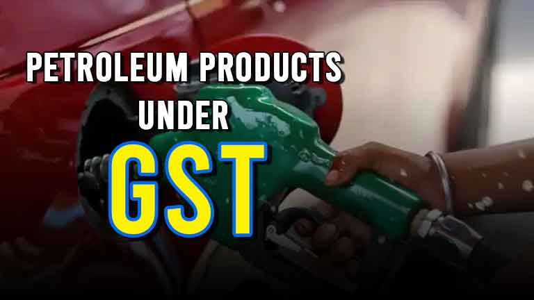 Petroleum-Products-under-GST